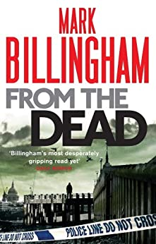 From The Dead (Tom Thorne Novels Book 9) by [Billingham, Mark]