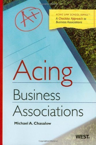 Chasalow's Acing Business Associations (Acing Series) 1st (first) by Michael Chasalow (2010) Paperback