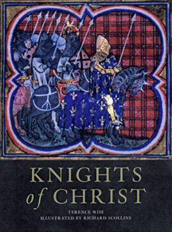 Knights of Christ (Trade Editions) por Terence Wise