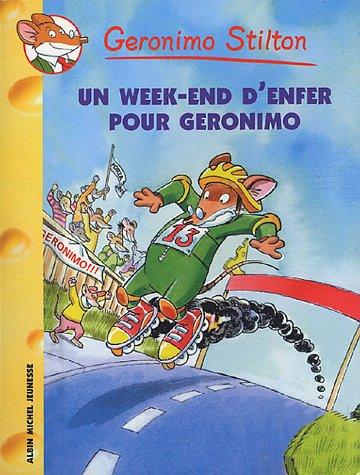 Geronimo Stilton, tome 18 : Un week-end d'enfer pour Géronimo