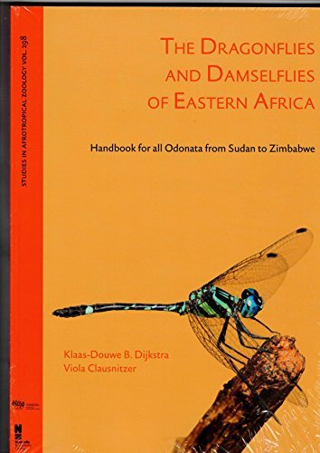 The Dragonflies and Dameselflies of Eastern Africa: Handbook for All Odonata from Sudan to Zimbabwe by Klaas-Douwe B Dijkstra (2015-08-24)