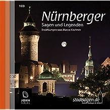 Nürnberger Sagen und Legenden. Geschichte und Stadtsagen Nürnberg (CD-Digipack) (Stadtsagen / Die schönsten deutschen Sagen als Hörbuch)