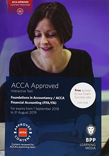 FIA Foundations of Financial Accounting FFA (ACCA F3): Interactive Text