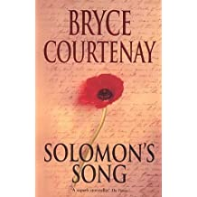 Solomon's Song by Bryce Courtenay (31-Aug-2001) Paperback