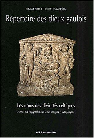 Répertoire des dieux gaulois par Nicole Jufer, Thierry Luginbühl