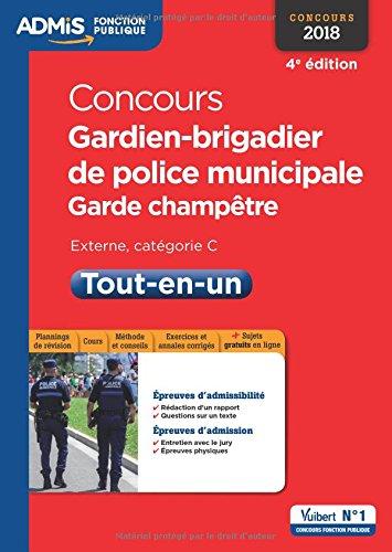 Concours Gardien-brigadier de police municipale et Garde-champêtre - Catégorie C - Tout-en-un – Concours 2018