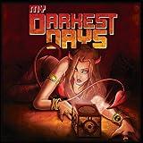 Songtexte von My Darkest Days - My Darkest Days
