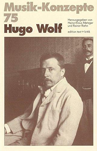 Hugo Wolf (Musik-Konzepte 75)