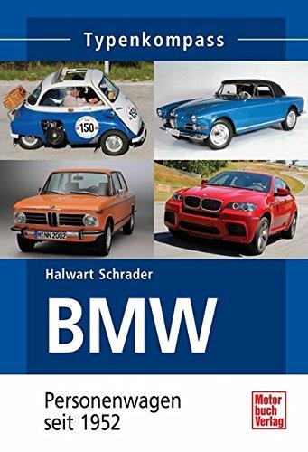 BMW: Personenwagen seit 1952 (Typenkompass)