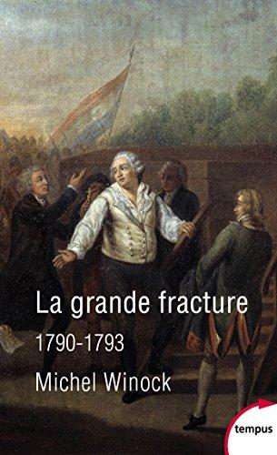 La grande fracture 1790-1793