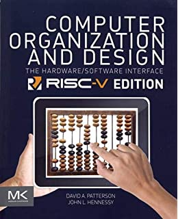 Computer Organization And Design The Hardware Software Interface The Morgan Kaufmann Series In Computer Architecture And Design Amazon Co Uk David A Patterson John L Hennessy 0884689822289 Books