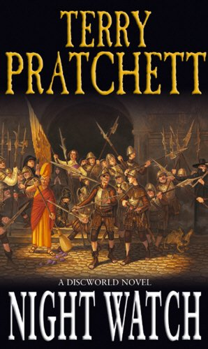 Night Watch: (Discworld Novel 29) (Discworld Novels)