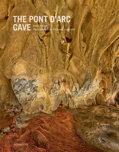 Descargar Libro The Pont d'Arc Cave de David Huguet