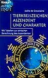 Tierkreiszeichen, Aszendent und Charakter - Joelle de Gravelaine