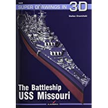 Battleship USS Missouri (Super Drawings in 3D, Band 16029)