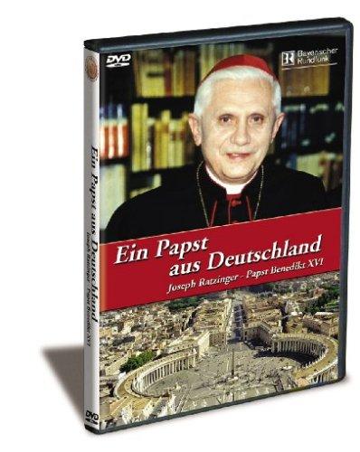 Ein Papst aus Deutschland: Joseph Ratzinger - Papst Benedikt XVI