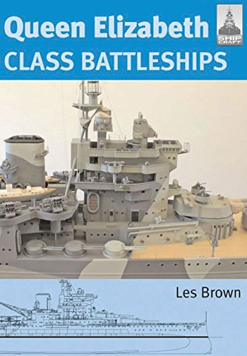 Shipcraft 15 - Queen Elizabeth Class Battleships por Les Brown
