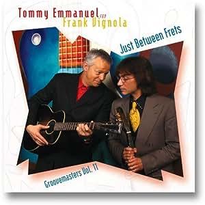 Just Between Frets : Groovemasters Vol. 11 by Tommy Emmanuel, Frank Vignola (2009) Audio CD