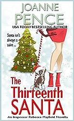 The Thirteenth Santa - A Novella: An Inspector Rebecca Mayfield Mystery Novella (The Rebecca Mayfield Mysteries Book 0)