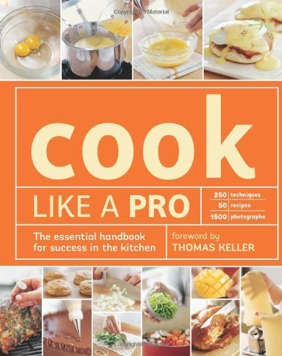 Cook Like a Pro by The Editors of Williams-Sonoma (2012-10-16)