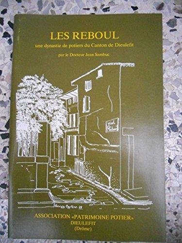 Les Reboul : Une dynastie de potiers du canton de Dieulefit par Jean Sambuc