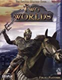 Two Worlds - the Official Strategy Guide: For All Platforms