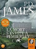 mort s'invite à Pemberley (La) : texte intégral | James, Phyllis Dorothy (1920-2014). Auteur