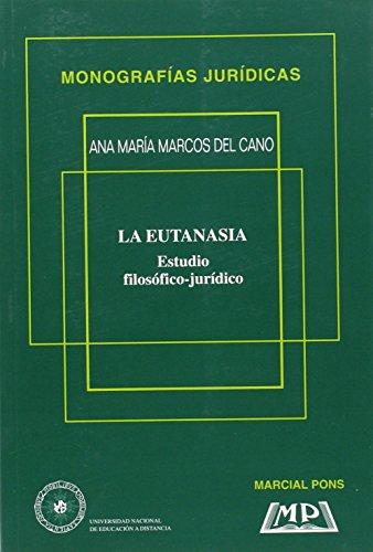 La eutanasia, estudio filosófico-jurídico (VARIA)