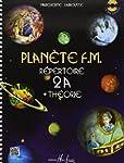 Plan�te F.M. Volume 2A - r�pertoire e...