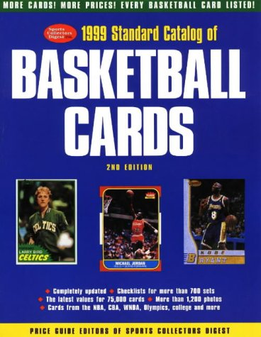 1999 Standard Catalog of Basketball Cards (Sports Collectors Digest)