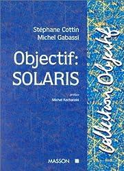 Objectif :  Solaris
