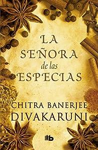 La señora de las especias par  Chitra Banerjee Divakaruni