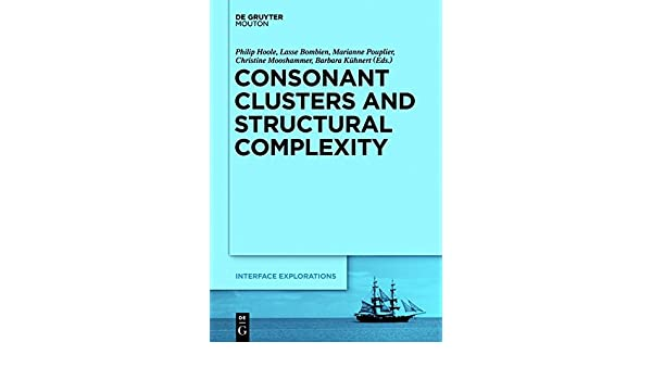 consonant clusters and structural complexity khnert barbara hoole philip bombien lasse pouplier marianne mooshammer christine