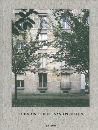The Stones of Fernand Pouillon: An Alternative Modernism in French Architecture -