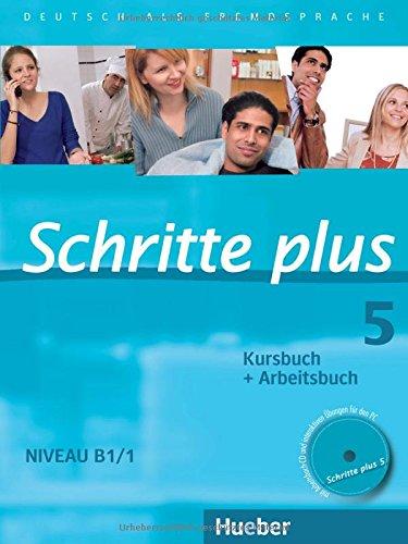 Preisvergleich Produktbild Schritte plus 5: Deutsch als Fremdsprache / Kursbuch + Arbeitsbuch mit Audio-CD zum Arbeitsbuch und interaktiven Übungen (SCHRPLUS)
