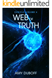 Web of Truth (Cadicle #4): An Epic Space Opera Series