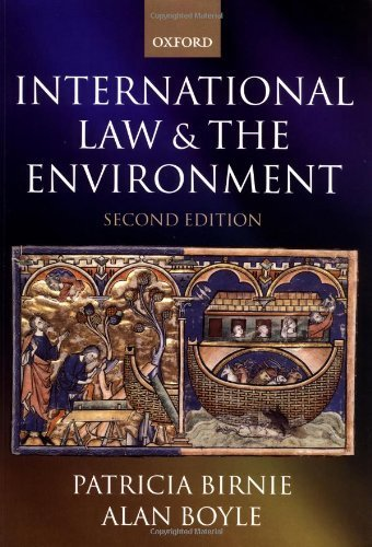 International Law and the Environment 2nd edition by Birnie, P. W., Boyle, Alan (2002) Paperback