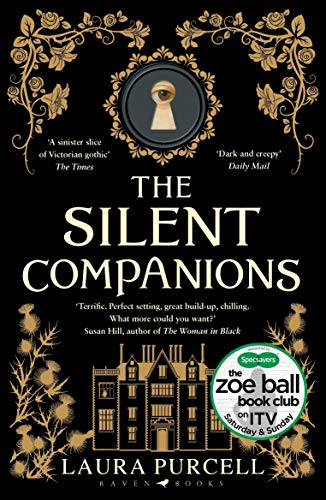 The Silent Companions: Winner of the WHSmith Thumping Good Read Award and an ITV Zoe Ball Book Club pick (English Edition)