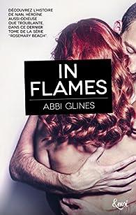 In flames par Abbi Glines