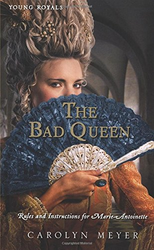 The Bad Queen: Rules and Instructions for Marie-Antoinette (Young Royals) -