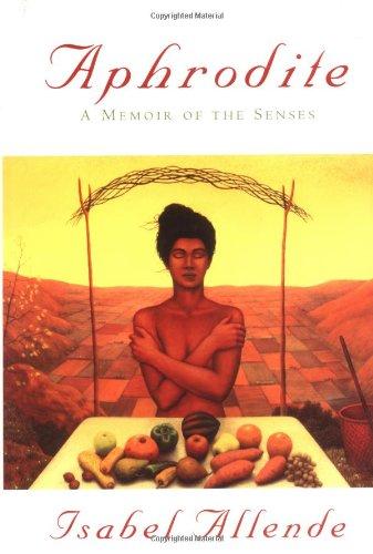 Aphrodite: a Memoir of the Senses