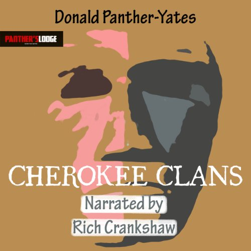 Cherokee Clans: An Informal History (Cherokee Chapbooks) (Vol. 4)