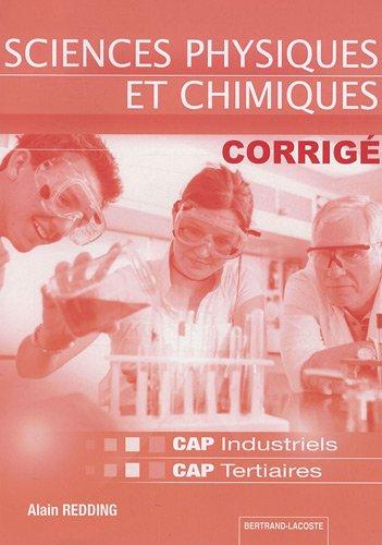 Corrigé sciences physiques et chimiques : CAP industriels tertiaires