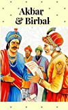 AKBAR AND BIRBAL: STORIES FOR CHILDERNS