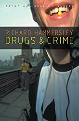 Drugs and Crime: Theories and Practices (Crime and Society)