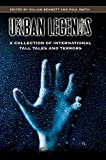 Urban Legends: A Collection of International Tall Tales and Terrors: A Collection of Tales and...
