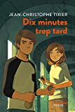 """Afficher """"Dix minutes trop tard"""""""