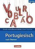 Lextra - Portugiesisch - Grund- und Aufbauwortschatz nach Themen: A1-B2 - Lernwörterbuch Grund- und Aufbauwortschatz