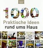 1000 Praktische Ideen rund ums Haus