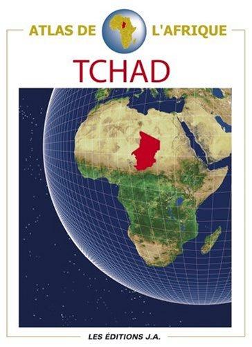 Atlas du Tchad par Danielle Ben Yahmed, Nicole Houstin, Collectif